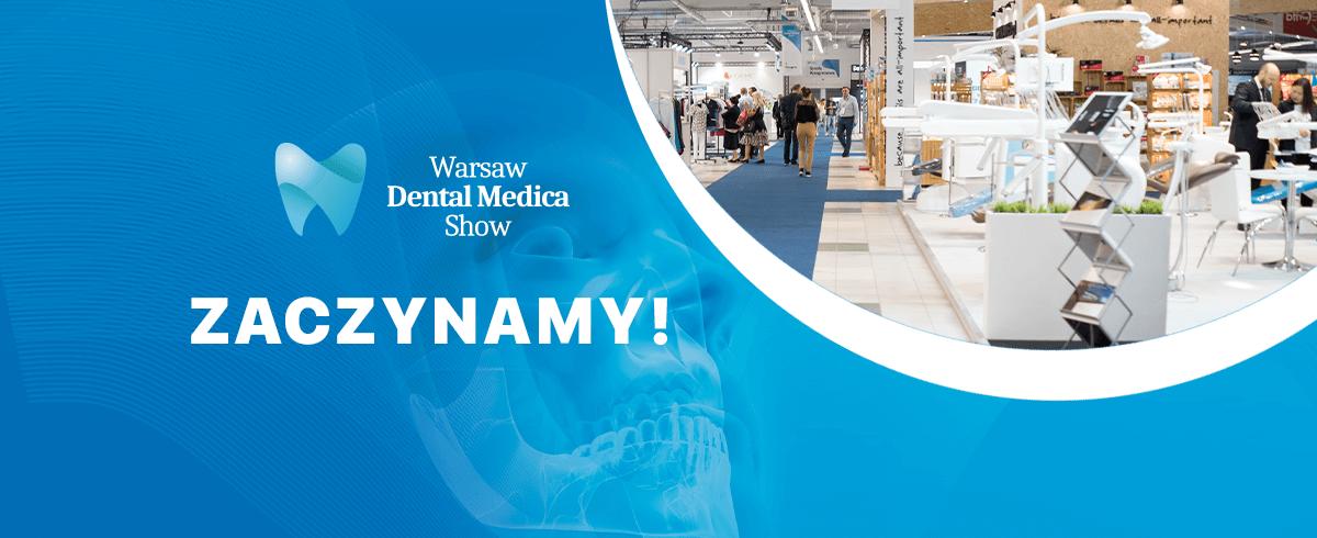 Dziś pierwszy dzień Warsaw Dental Medica Show!