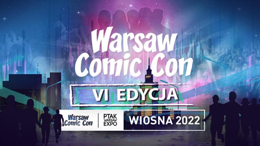 szósta edycja Warsaw Comic Con